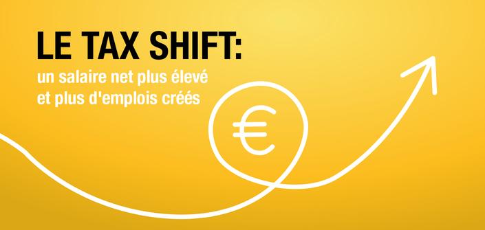 Le tax shift: un salaire net plus élevé et plus d'emplois créés